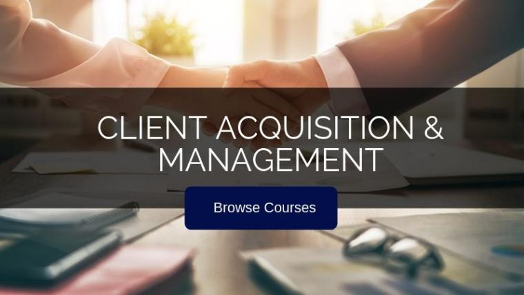 Client Acquisition and Management