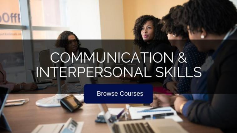 Communication & interpersonal skills