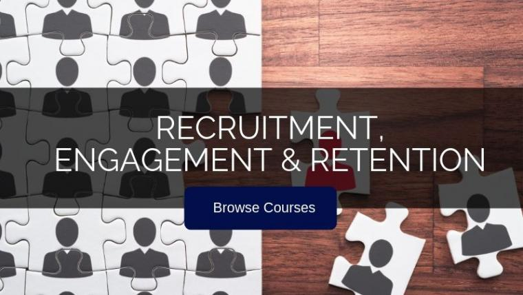 Recruitment, engagement & retention