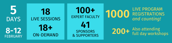 The latest event statistics: 5 days, 18 sessions, over 100 expert faculty.